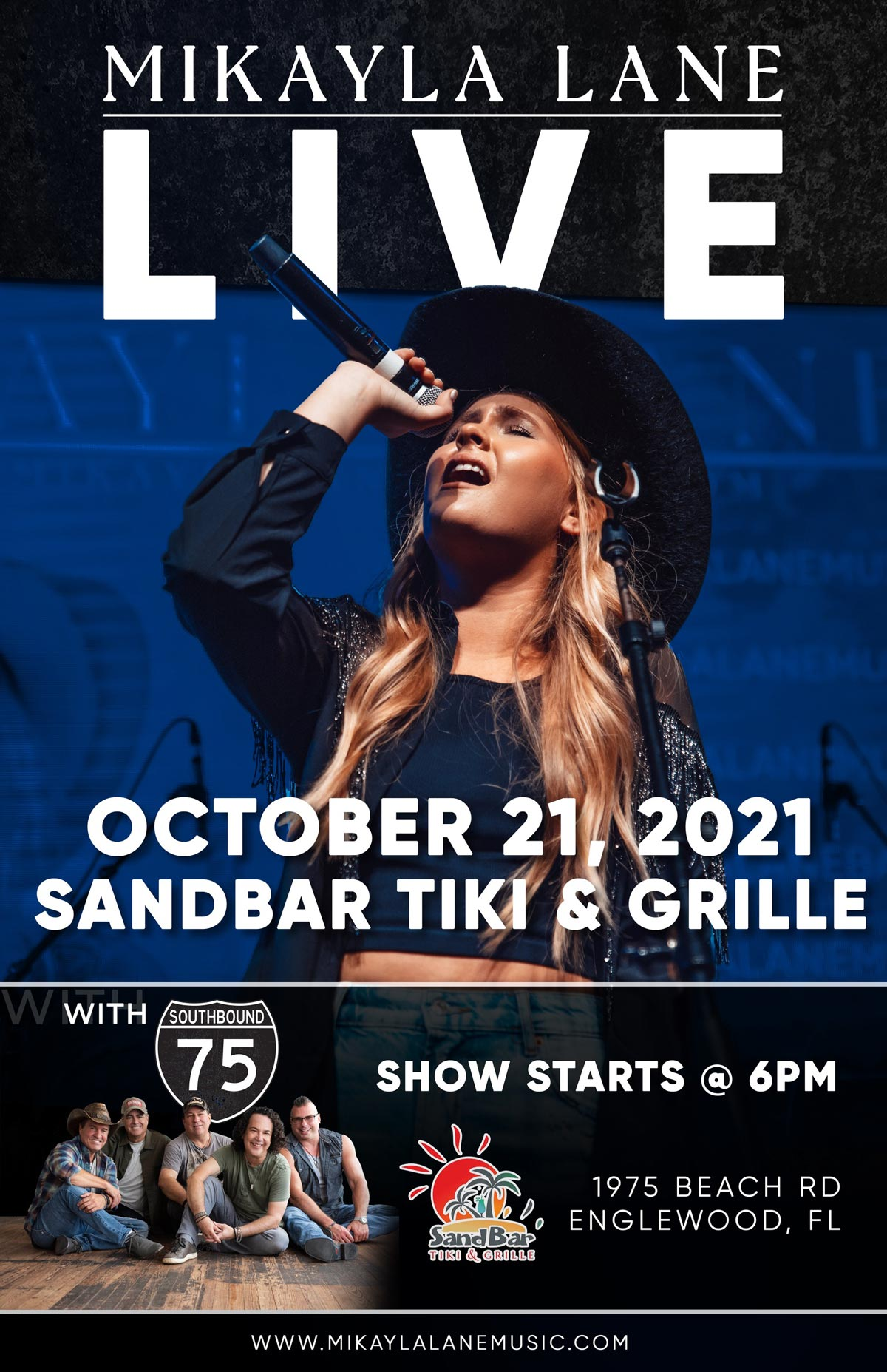 Band Poster with young blond woman wearing cowboy hat: Mikayla Lane Live at Sandbar Tiki & Grille on Oct 21, 2021; Show Starts 6pm; with Southbound 75; at SandBar Tiki & Grille (1975 Beach Rd, Englewood, FL); www.mikaylalanemusic.com